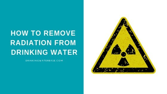 how to remove radiation from drinking water