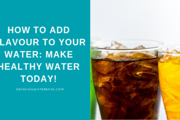 how to add flavour to your water. 5 healthy tips