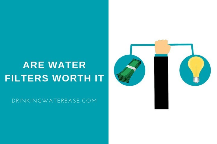 are water filters worth it