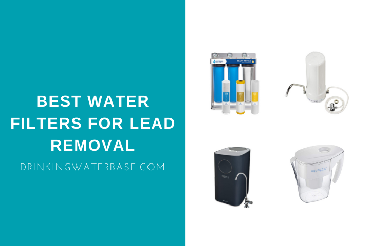 best water filters for lead removal