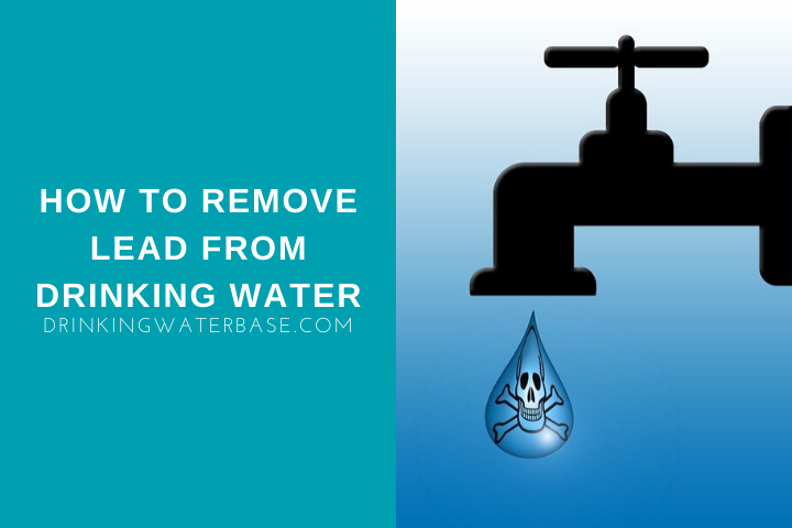 how to remove lead from drinking water